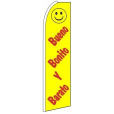 Bueno Bonito Barato - Feather Flag Banner