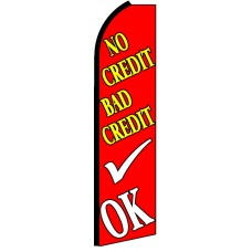 No Credit Bad Credit OK - Red Feather Flag