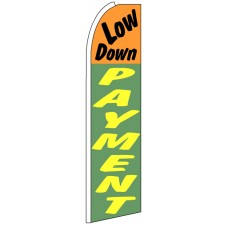 Low Down Payment - Feather Flag Banner