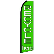 Recycle Here - Advertising Feather Flag Banner
